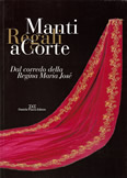 Catalogue de l'exposition manti Regali a Corte